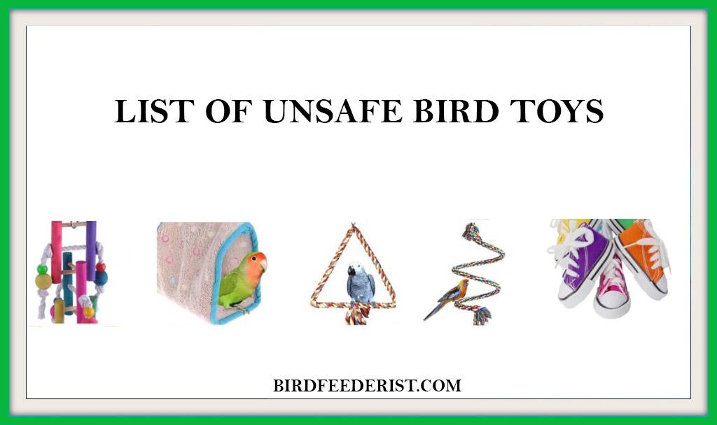 LIST OF UNSAFE BIRD TOYS
